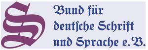 Bund für deutsche Schrift und Sprache e. V.